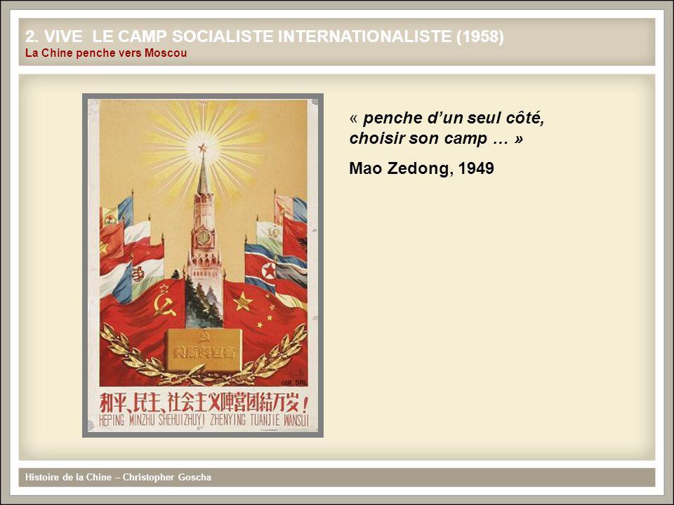 « penche d'un seul côté, choisir son camp … » Mao Zedong, 1949