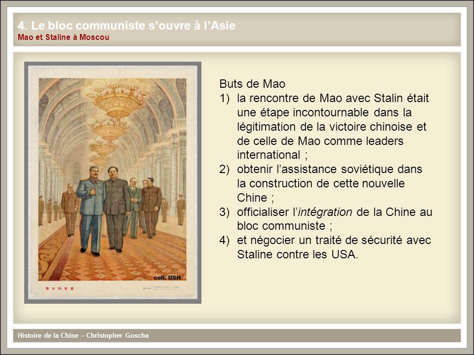 4. Le bloc communiste s'ouvre à l'Asie Mao et Staline à Moscou