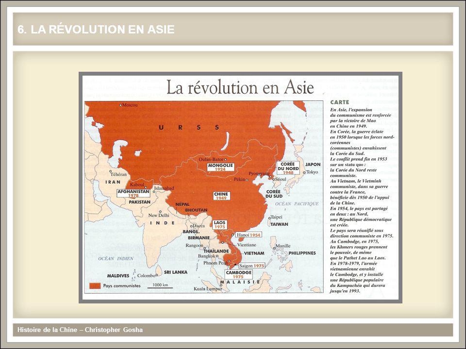 6. LA RÉVOLUTION EN ASIE Histoire de la Chine – Christopher Gosha