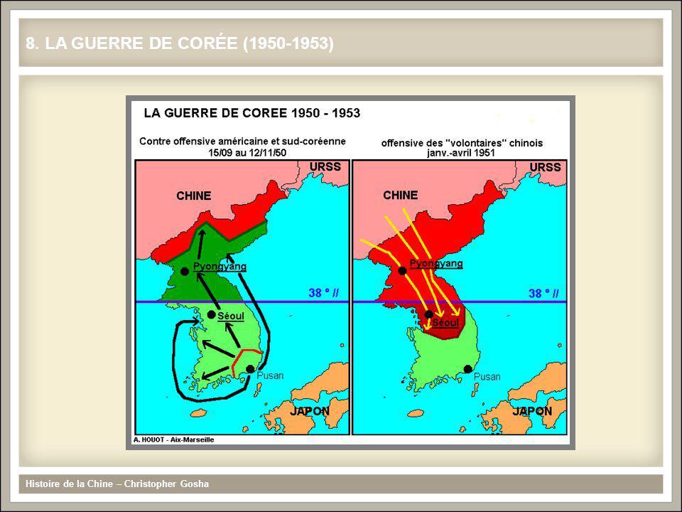 8. LA GUERRE DE CORÉE (1950-1953) Histoire de la Chine – Christopher Gosha