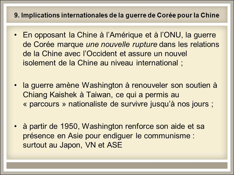 9. Implications internationales de la guerre de Corée pour la Chine