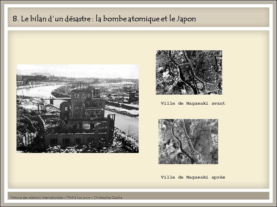 8. Le bilan d'un désastre : la bombe atomique et le Japon