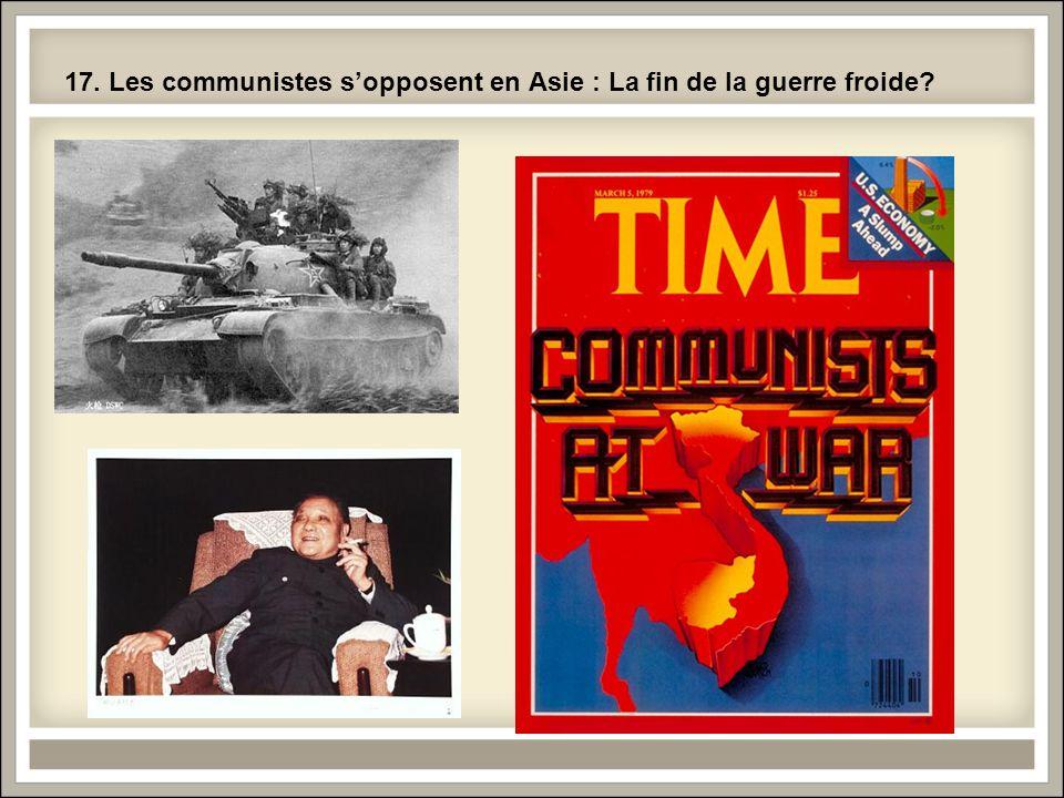 17. Les communistes s'opposent en Asie : La fin de la guerre froide