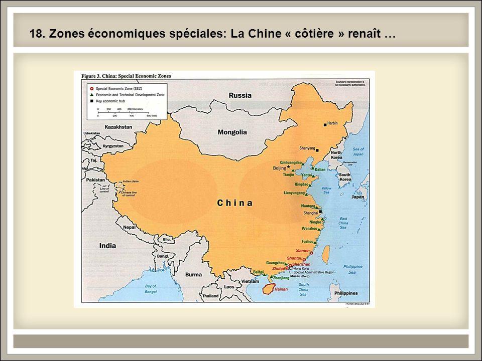 18. Zones économiques spéciales: La Chine « côtière » renaît …