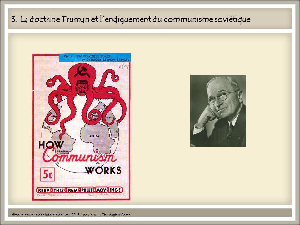 3. La doctrine Truman et l'endiguement du communisme soviétique