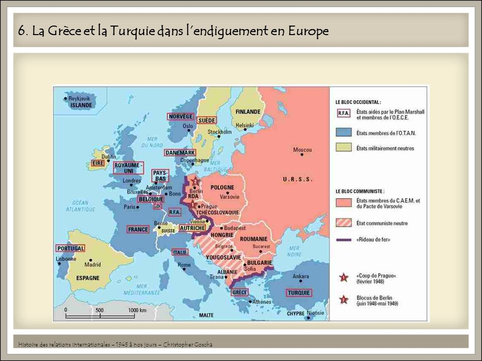 6. La Grèce et la Turquie dans l'endiguement en Europe