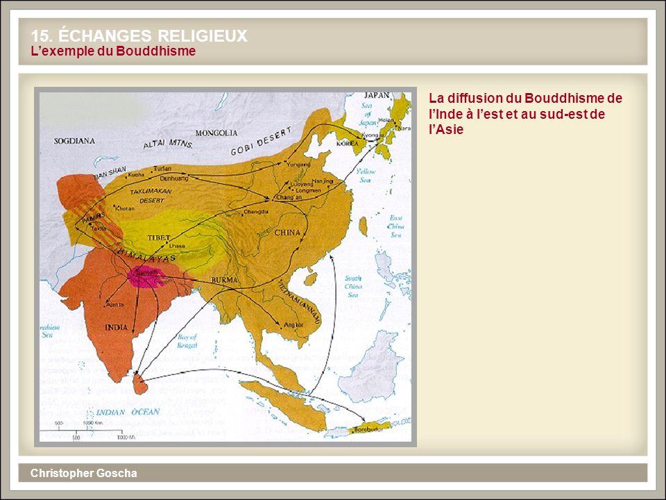 15. ÉCHANGES RELIGIEUX L'exemple du Bouddhisme