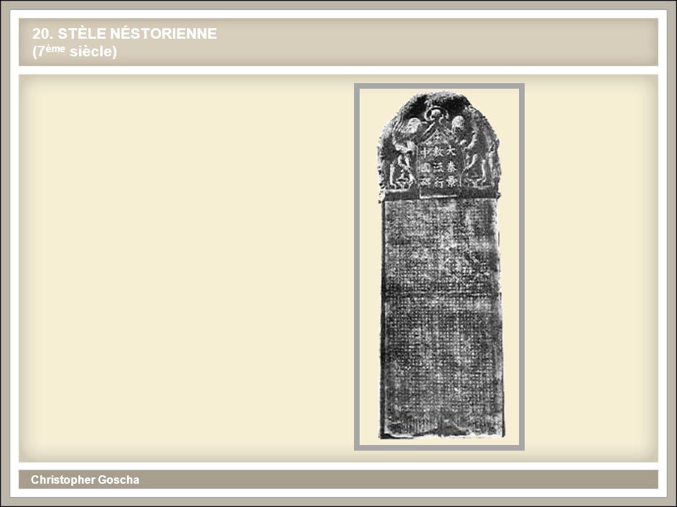 20. STÈLE NÉSTORIENNE (7ème siècle)