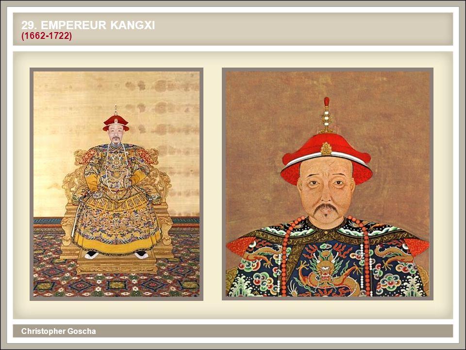 29. EMPEREUR KANGXI (1662-1722) Christopher Goscha