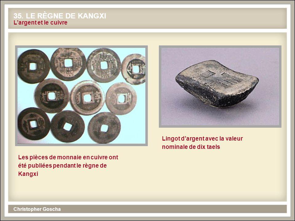 35. LE RÈGNE DE KANGXI L'argent et le cuivre