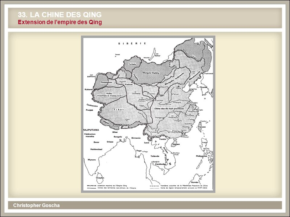 33. LA CHINE DES QING Extension de l'empire des Qing