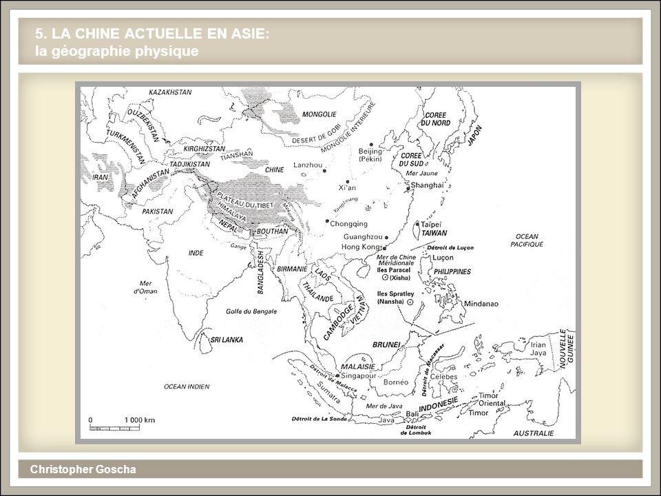 5. LA CHINE ACTUELLE EN ASIE: la géographie physique