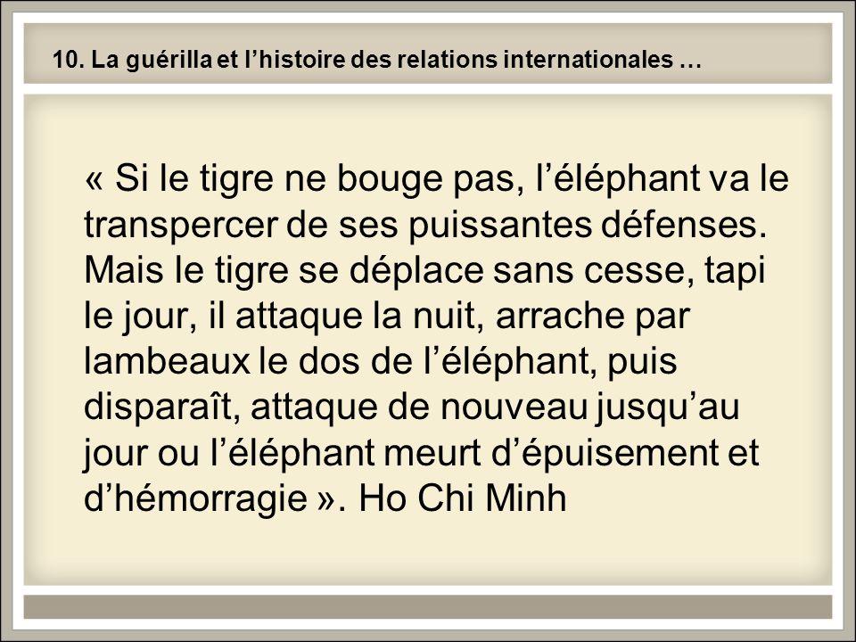 10. La guérilla et l'histoire des relations internationales …