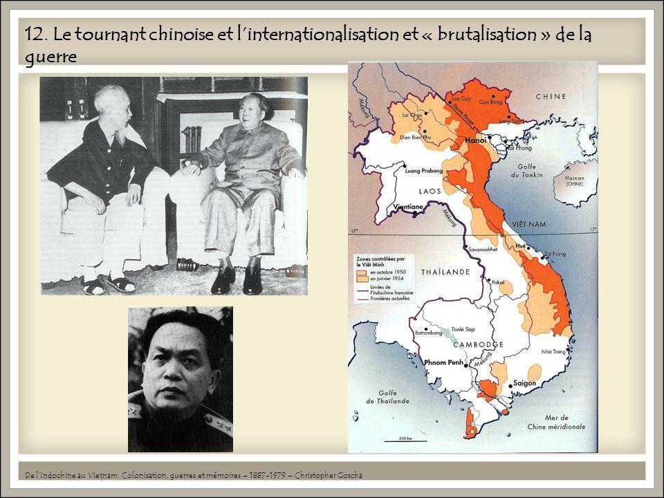 12. Le tournant chinoise et l'internationalisation et « brutalisation » de la guerre