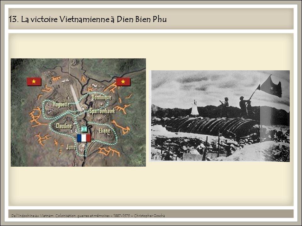 13. La victoire Vietnamienne à Dien Bien Phu