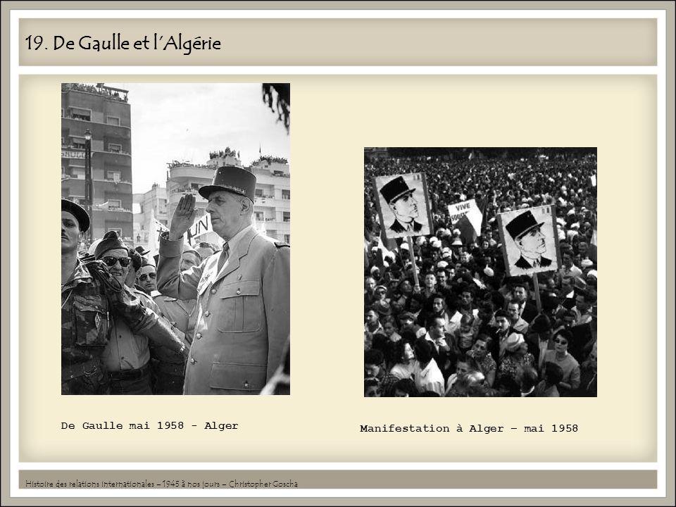 19. De Gaulle et l'Algérie De Gaulle mai 1958 - Alger
