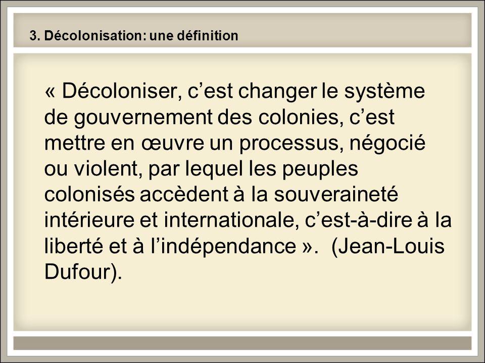 3. Décolonisation: une définition