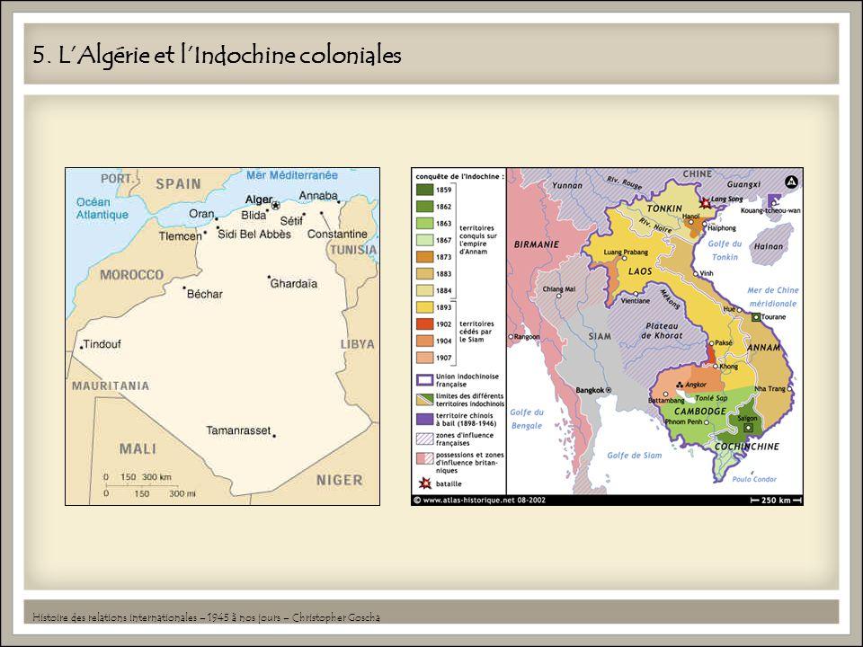 5. L'Algérie et l'Indochine coloniales