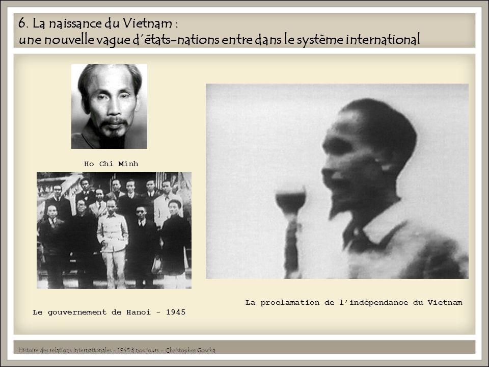 6. La naissance du Vietnam : une nouvelle vague d'états-nations entre dans le système international