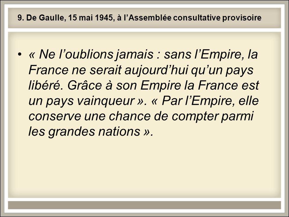 9. De Gaulle, 15 mai 1945, à l'Assemblée consultative provisoire