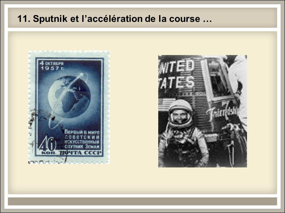 11. Sputnik et l'accélération de la course …