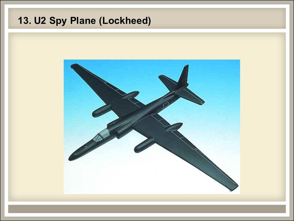 13. U2 Spy Plane (Lockheed)