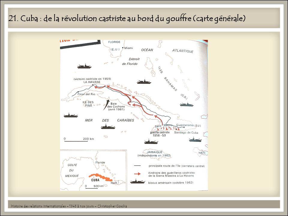 21. Cuba : de la révolution castriste au bord du gouffre (carte générale)