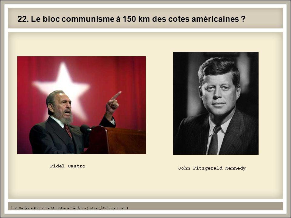 22. Le bloc communisme à 150 km des cotes américaines