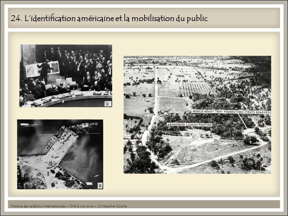 24. L'identification américaine et la mobilisation du public