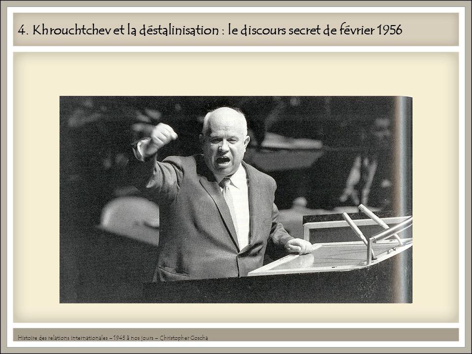 4. Khrouchtchev et la déstalinisation : le discours secret de février 1956