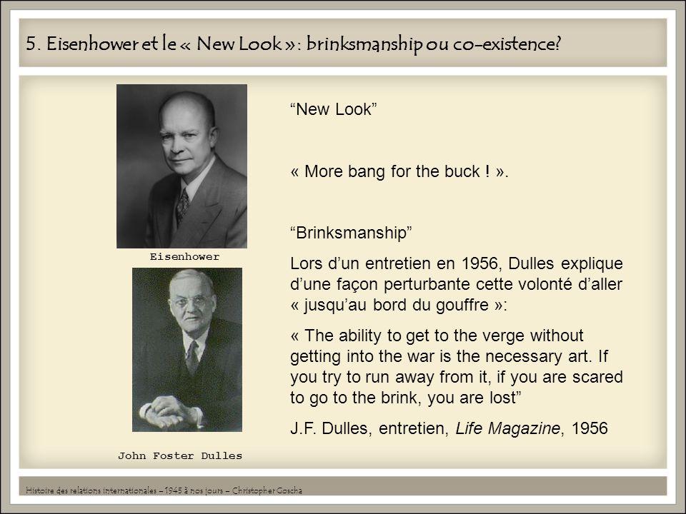 5. Eisenhower et le « New Look »: brinksmanship ou co-existence