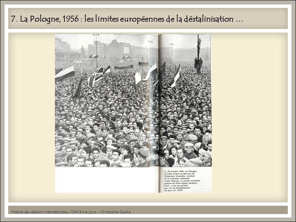 7. La Pologne, 1956 : les limites européennes de la déstalinisation …