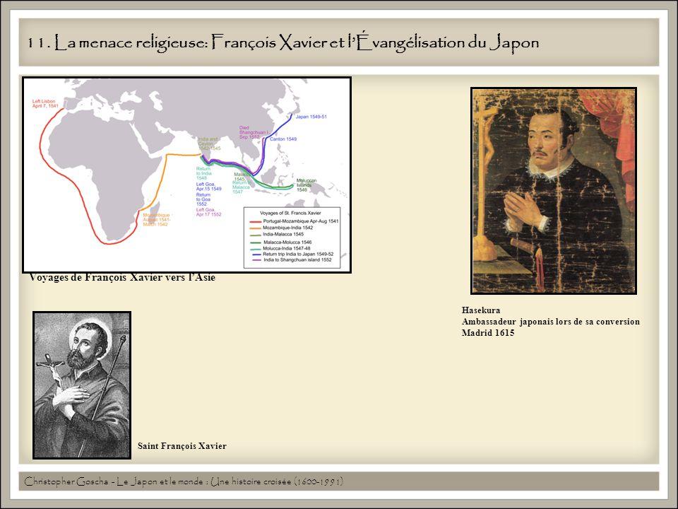 11. La menace religieuse: François Xavier et l'Évangélisation du Japon
