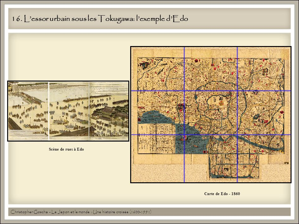 16. L'essor urbain sous les Tokugawa: l'exemple d'Edo
