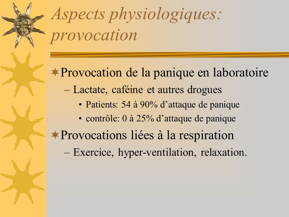Aspects physiologiques: provocation