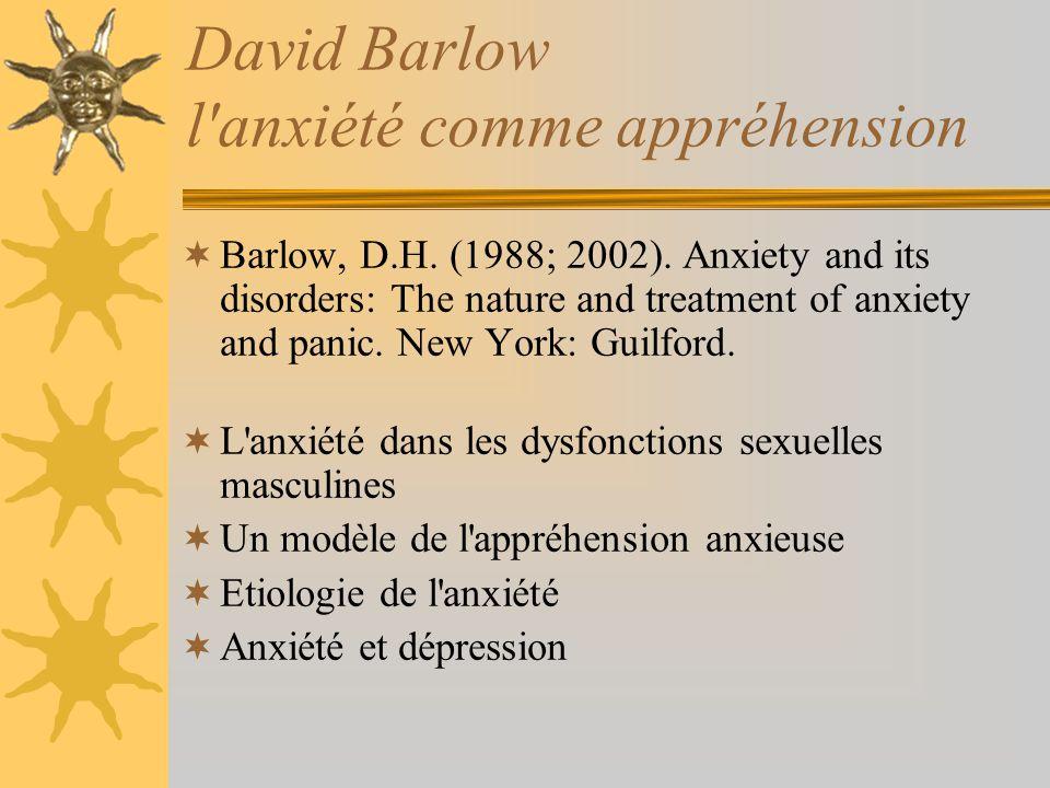 David Barlow l anxiété comme appréhension