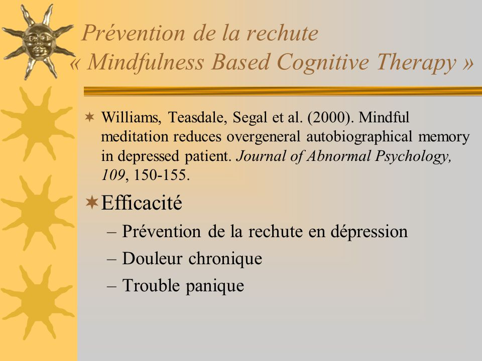 Prévention de la rechute « Mindfulness Based Cognitive Therapy »