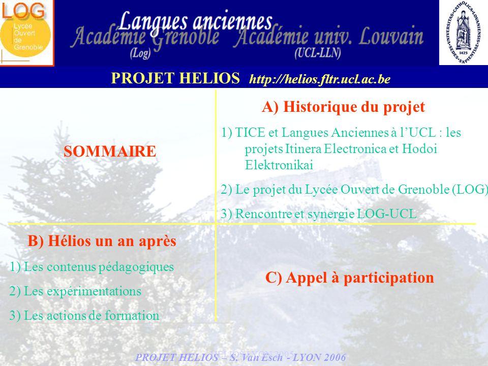 A) Historique du projet C) Appel à participation