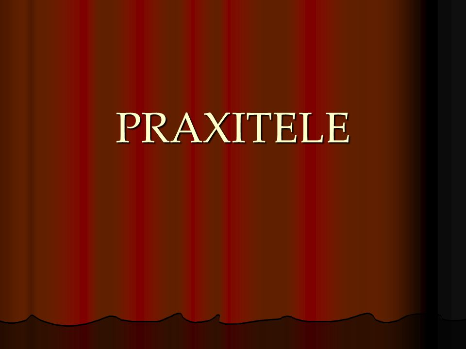 PRAXITELE
