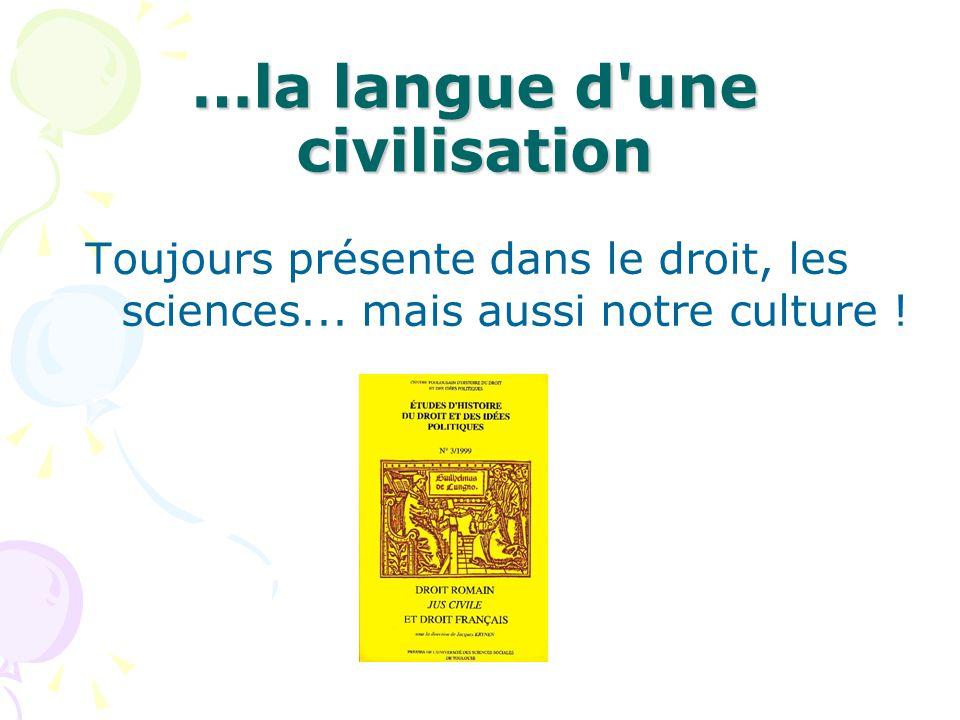…la langue d une civilisation