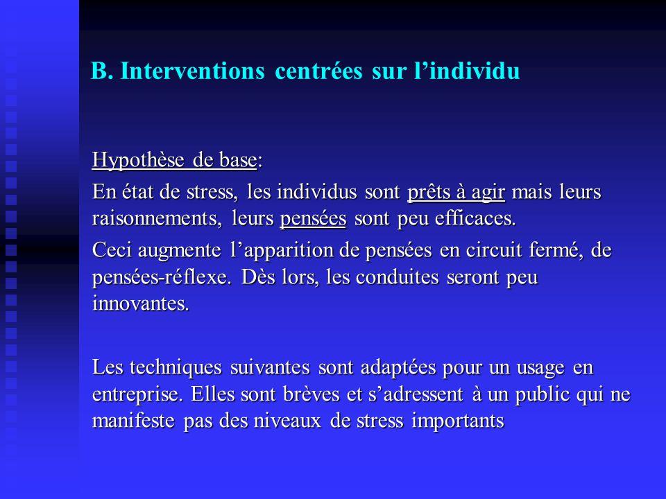 B. Interventions centrées sur l'individu