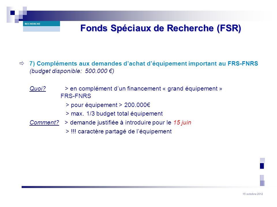 Fonds Spéciaux de Recherche (FSR)
