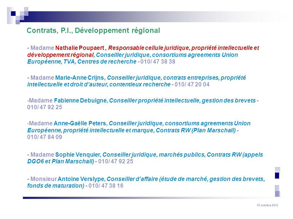 Contrats, P.I., Développement régional