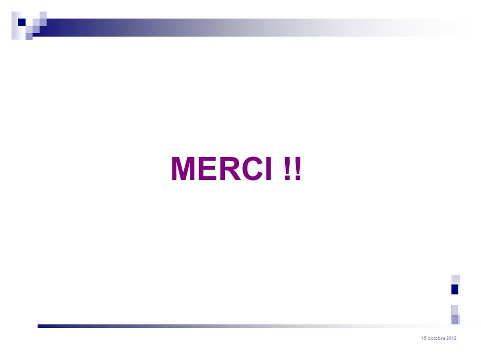 MERCI !!