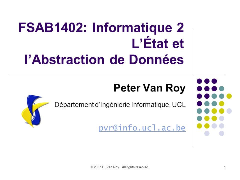 FSAB1402: Informatique 2 L'État et l'Abstraction de Données