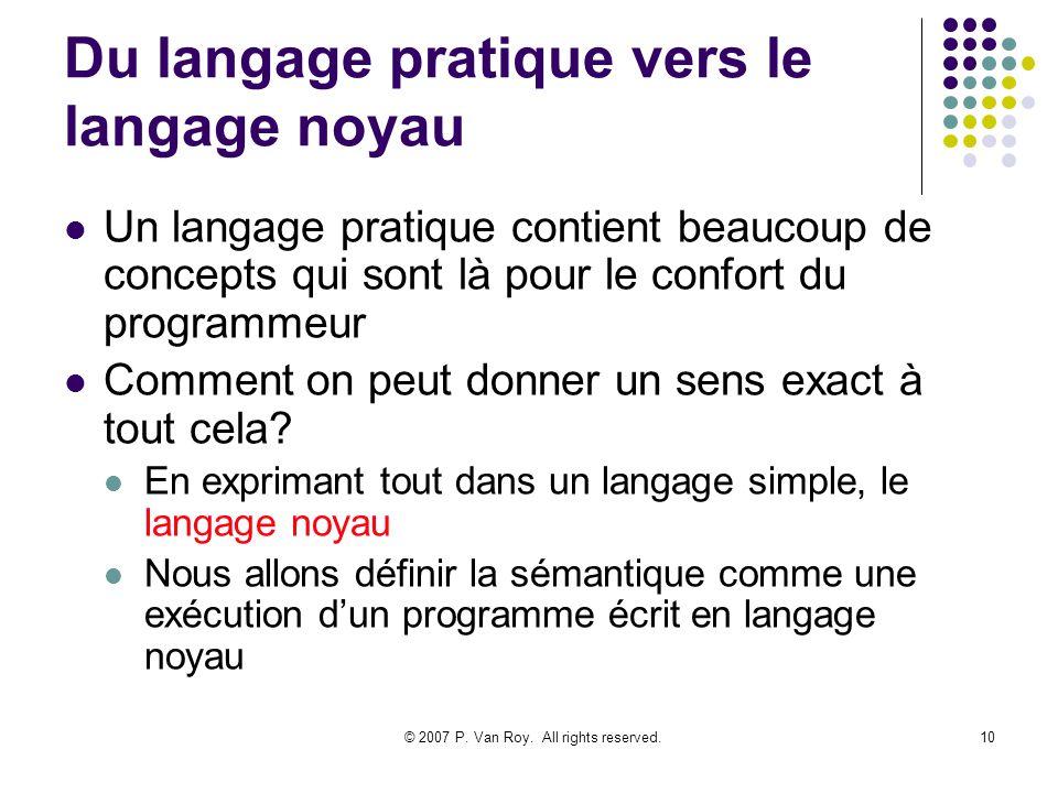 Du langage pratique vers le langage noyau