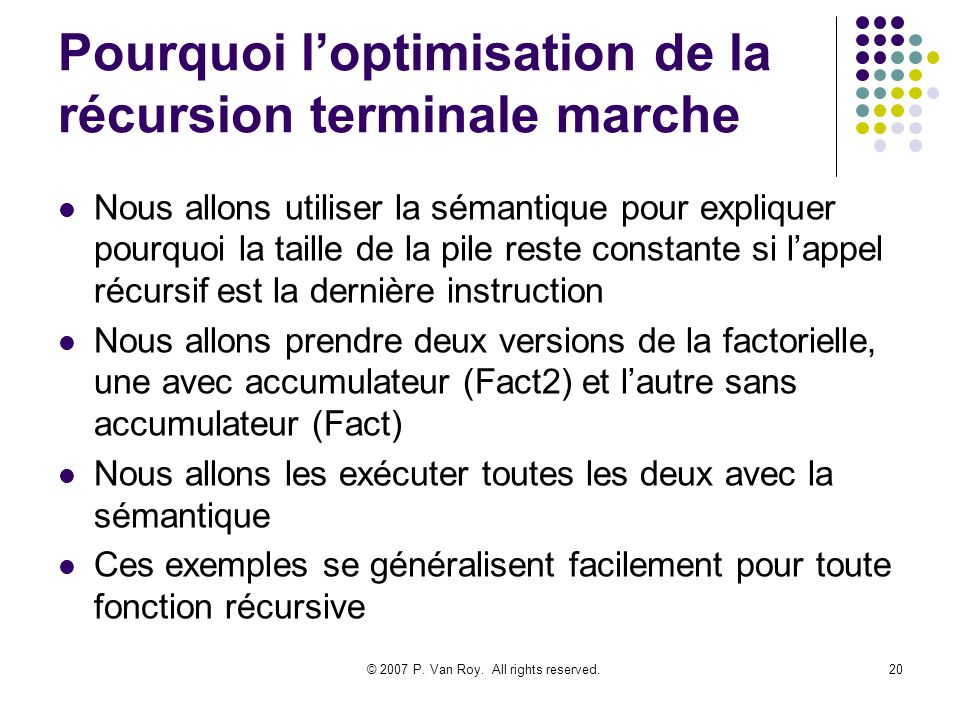 Pourquoi l'optimisation de la récursion terminale marche