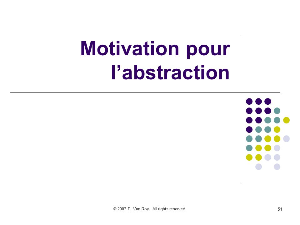 Motivation pour l'abstraction