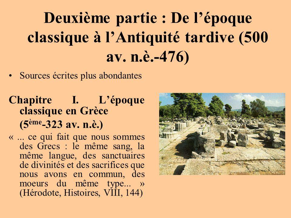 Deuxième partie : De l'époque classique à l'Antiquité tardive (500 av