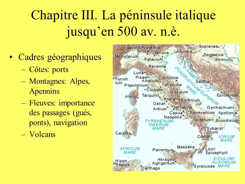 Chapitre III. La péninsule italique jusqu'en 500 av. n.è.